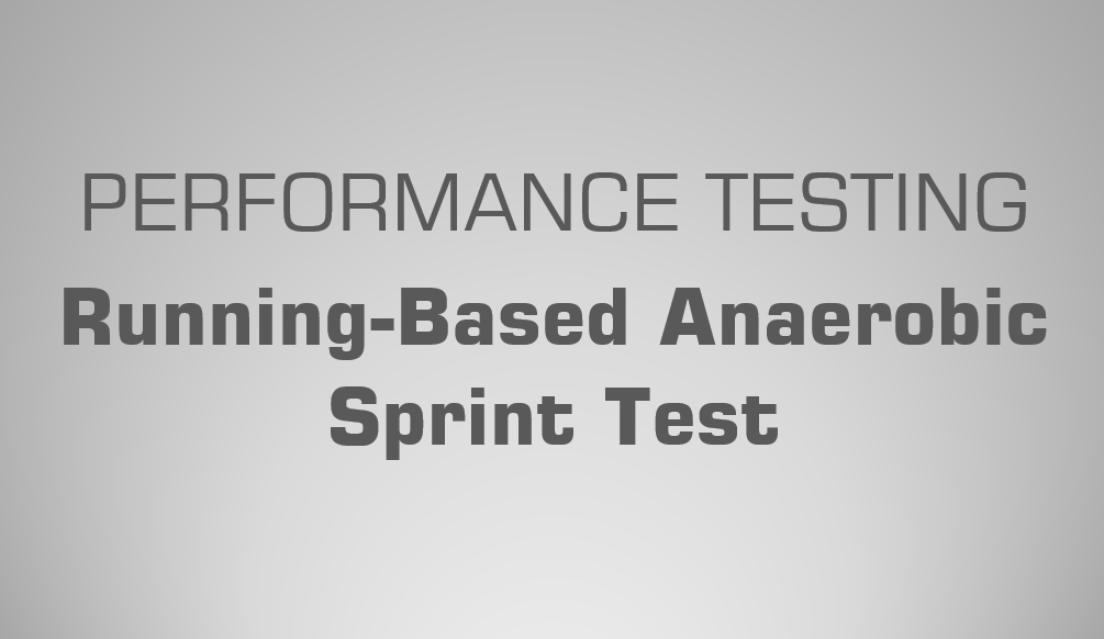 Running-Based Anaerobic Sprint Test (RAST) - Sicence for Sport