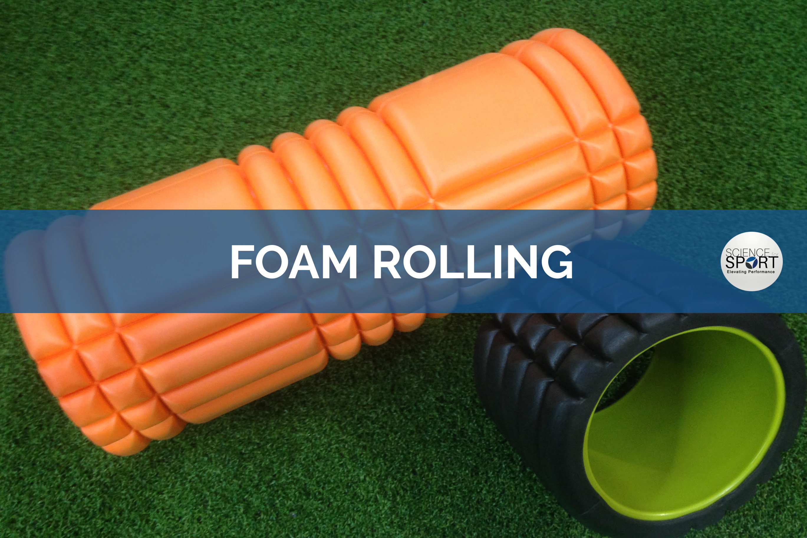 Foam Rolling - Science for Sport - Recovery