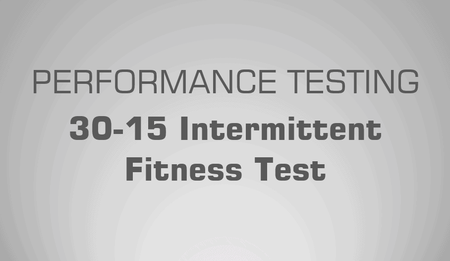 30-15 IFT 30-15 Intermittent Fitness Test
