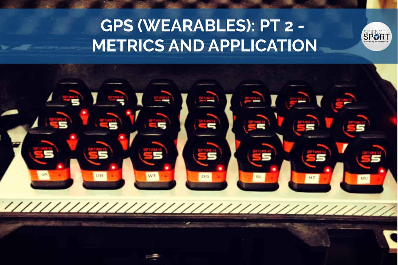 GPS (Wearables): Part 2 - Metrics and Application - Science for Sport