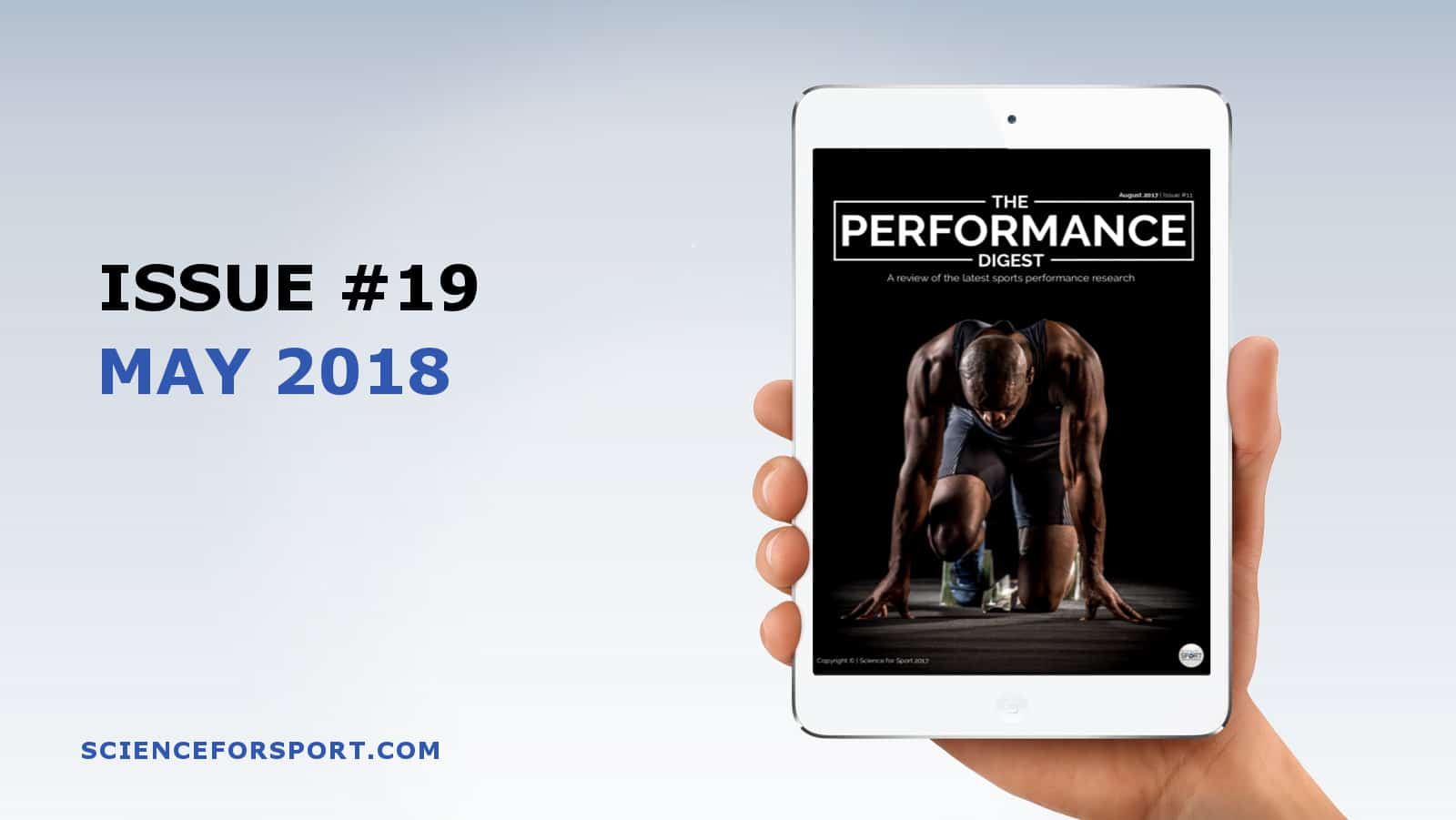 Performance Digest - May 2018 - Science for Sport