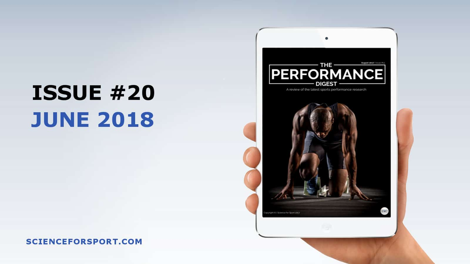 Performance Digest - June 2018 - Science for Sport