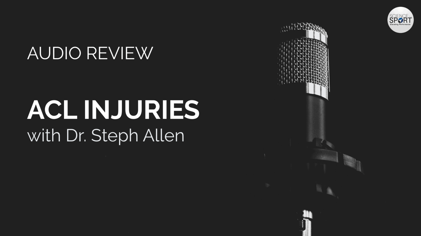 Audio Review - ACL Injuries - Science for Sport