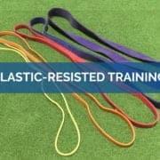 Elastic-Resisted Training - Science for Sport - Strength and Conditioning