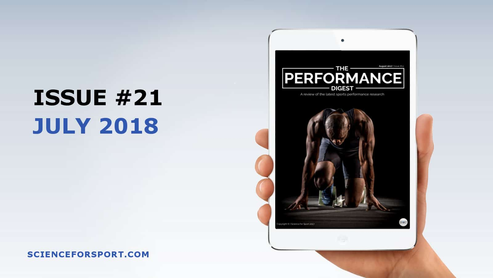 Performance Digest - July 2018 - Science for Sport