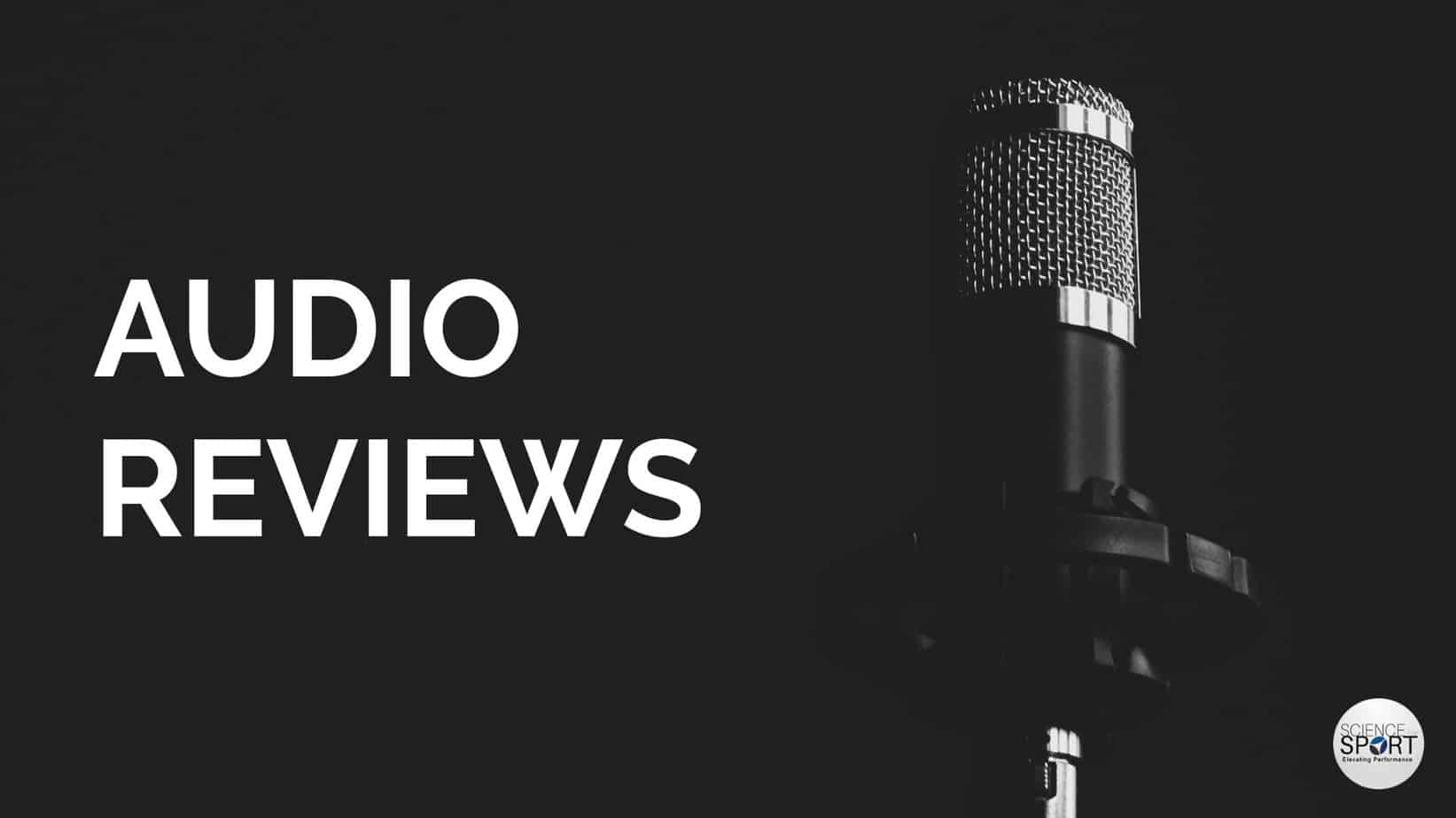 Audio Reviews - Science for Sport