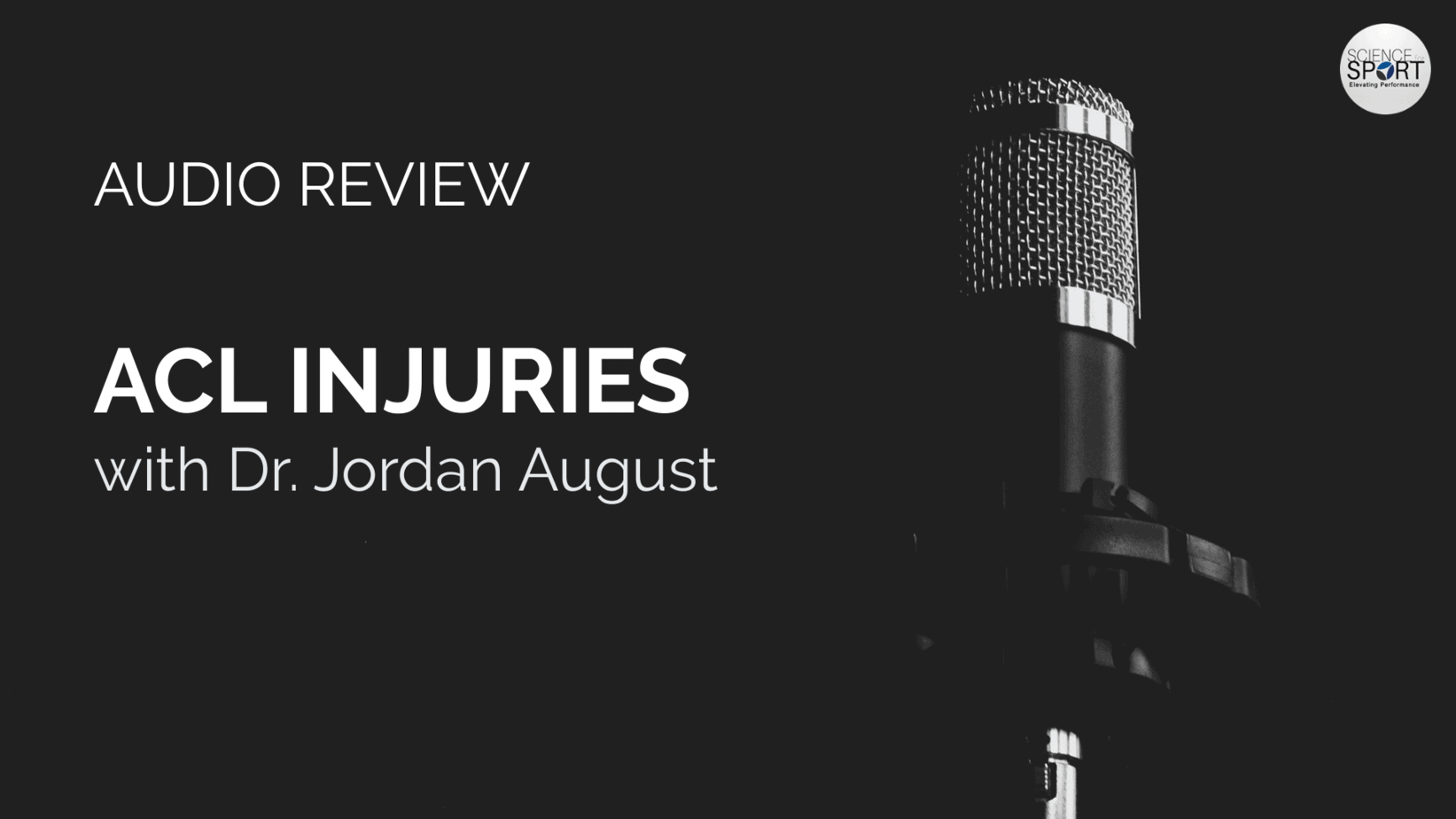 ACL Injuries - Audio Review