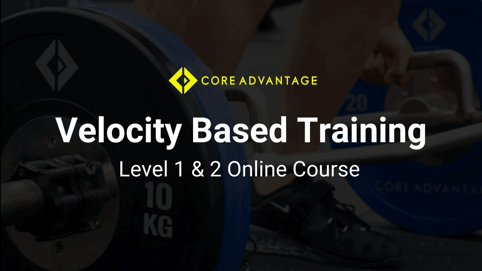 Core Advantage - Velocity Based Training