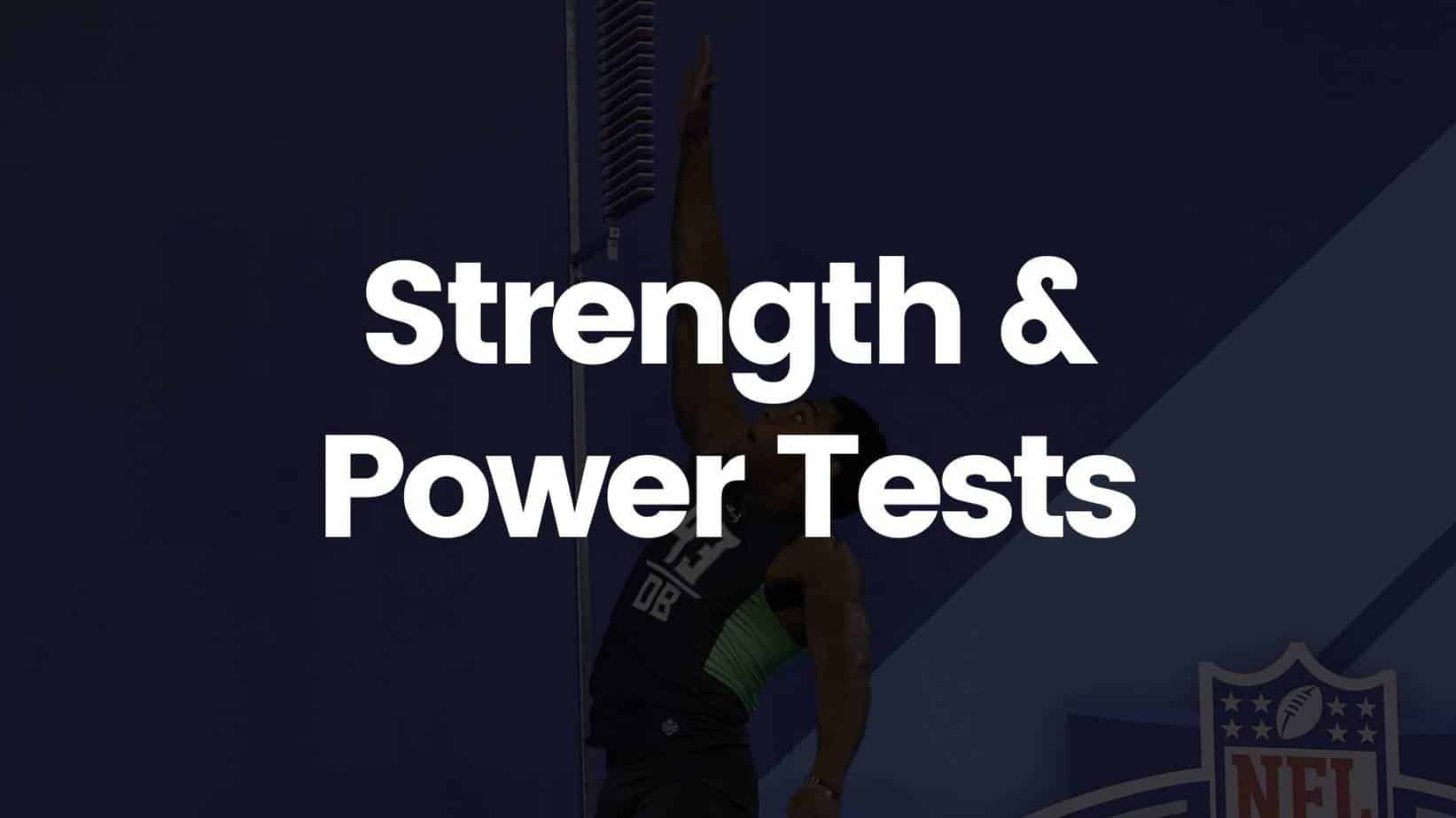 Strength & Power Tests