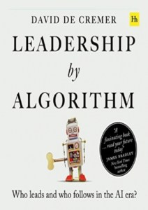Leadership by Algorithm: Who Leads and Who Follows in the AI Era?